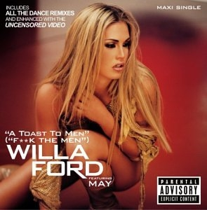 Willa Ford A Toast to Men (F**k the Men) Cover Art