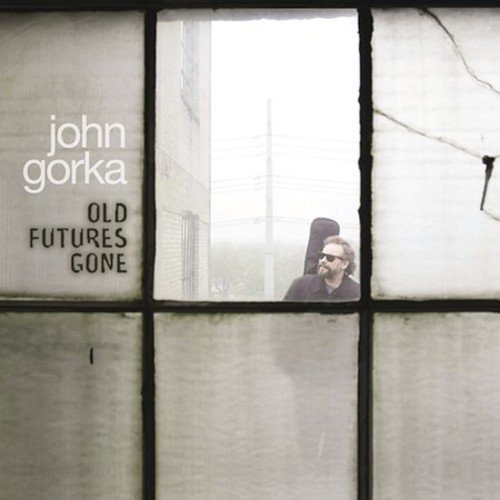 John Gorka Old Futures Gone cover art