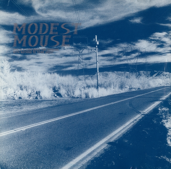 Modest Mouse This Is a Long Drive for Someone With Nothing to Think About Cover Art