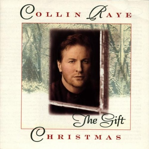 Collin Raye The Gift: Christmas cover art