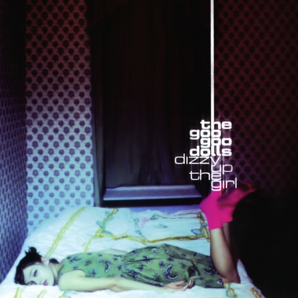 Goo Goo Dolls Dizzy Up the Girl Cover Art