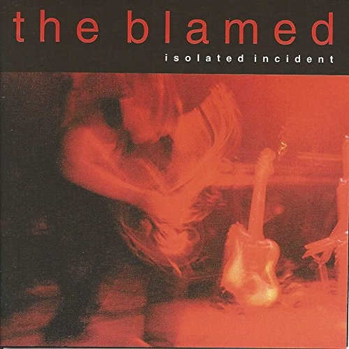 The Blamed Isolated Incident cover art