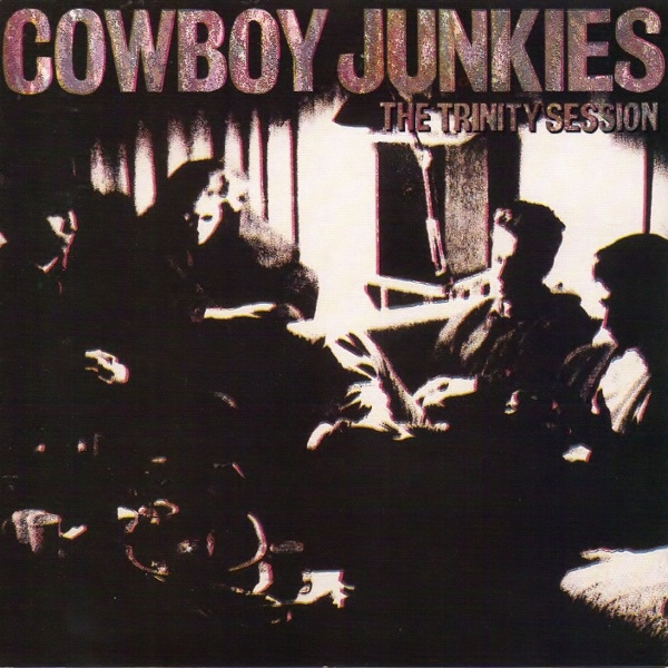 Cowboy Junkies The Trinity Session cover art