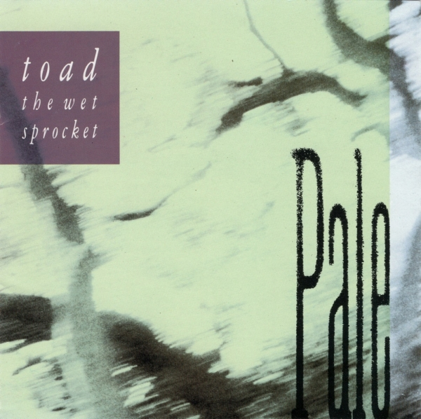 Toad The Wet Sprocket Pale cover art