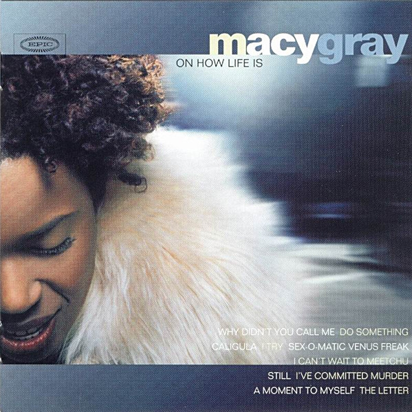 Macy Gray On How Life Is cover art