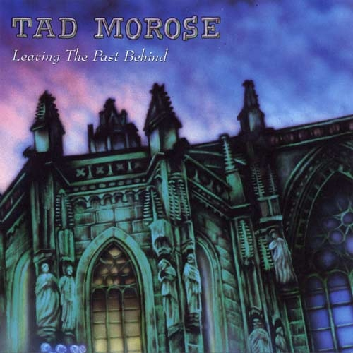 Tad Morose Leaving the Past Behind cover art