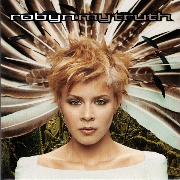Robyn My Truth cover art