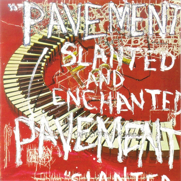 Pavement Slanted and Enchanted cover art