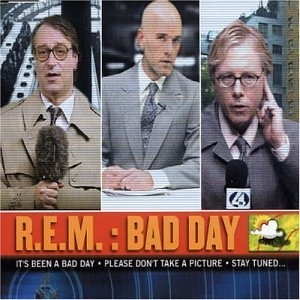 R.E.M. Bad Day cover art