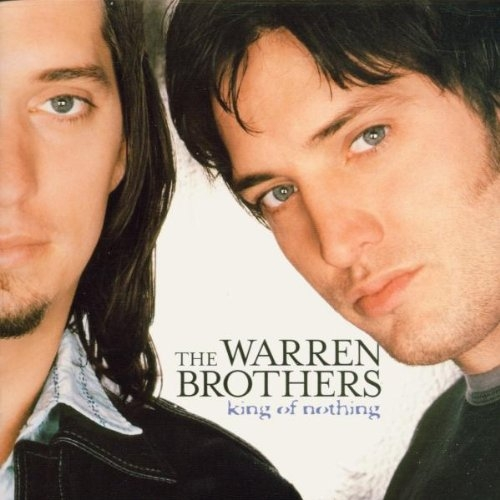 The Warren Brothers King Of Nothing cover art