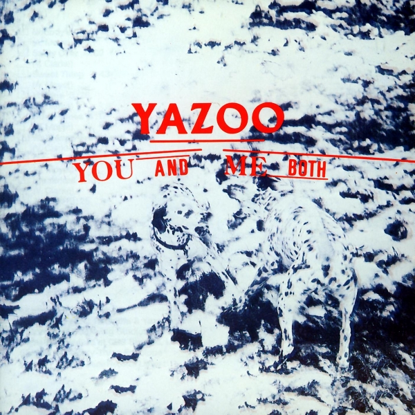 Yazoo You and Me Both cover art