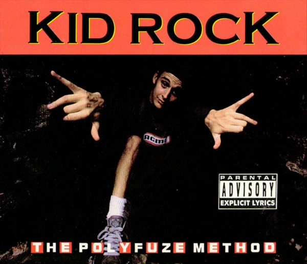 Kid Rock The Polyfuze Method cover art