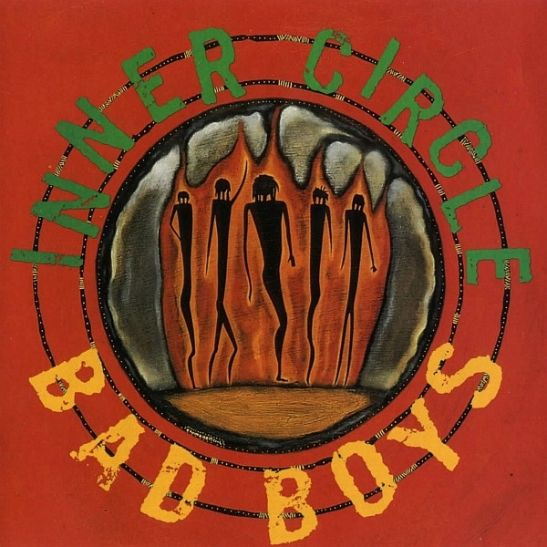 Inner Circle Bad Boys cover art