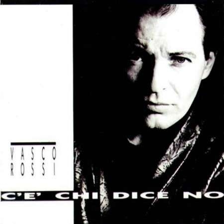 Vasco Rossi C'è chi dice no cover art