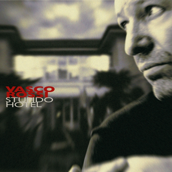 Vasco rossi Stupido Hotel cover art