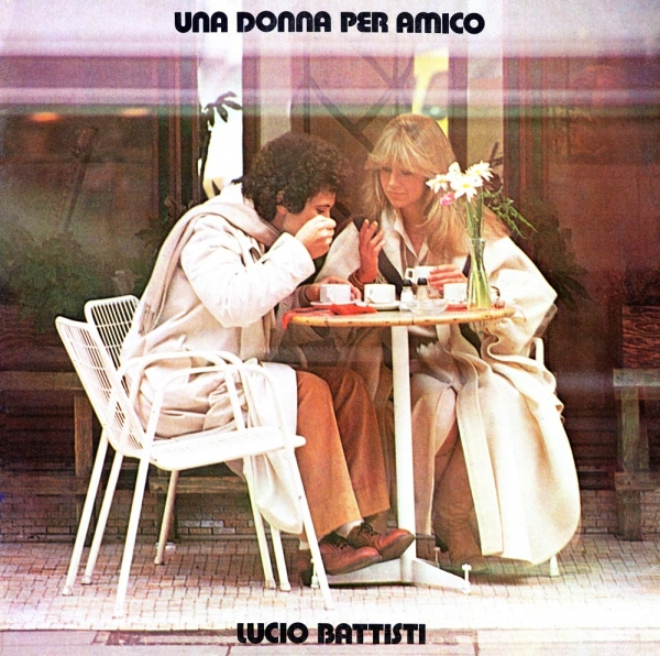 Lucio Battisti Una donna per amico Cover Art