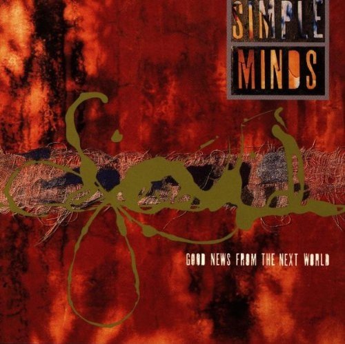 Simple Minds Good News From the Next World cover art