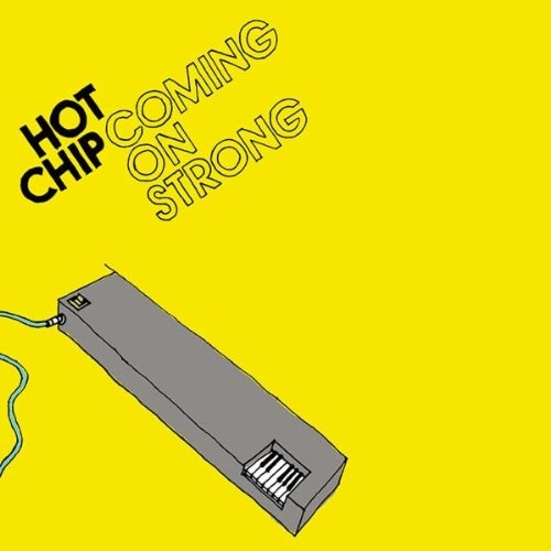 Hot Chip Coming On Strong cover art