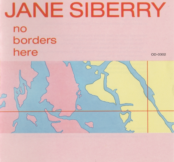 Jane Siberry No Borders Here Cover Art