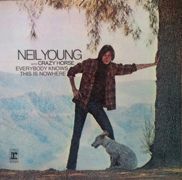 Neil Young with Crazy Horse Everybody Knows This Is Nowhere Cover Art