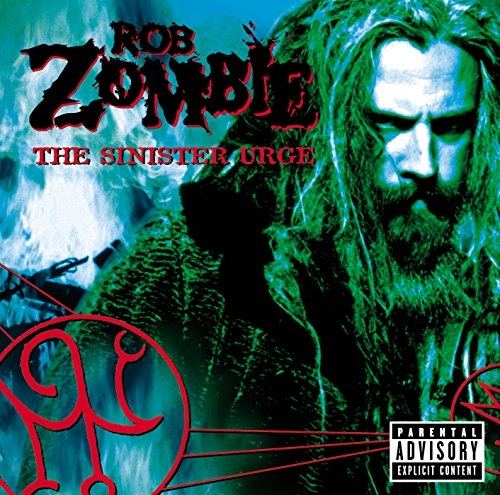 Rob Zombie The Sinister Urge cover art