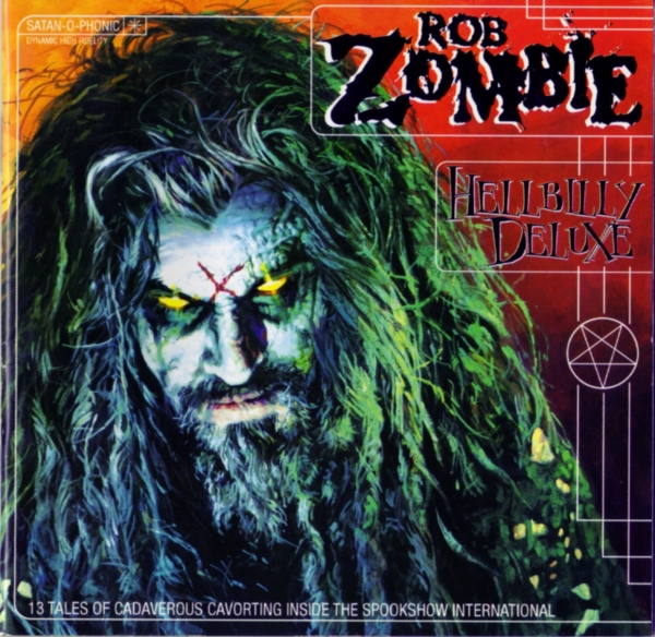 Rob Zombie Hellbilly Deluxe: 13 Tales of Cadaverous Cavorting Inside the Spookshow International cover art