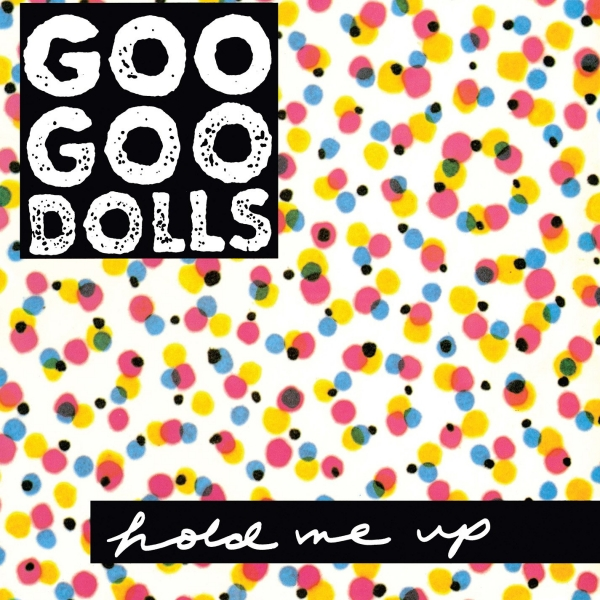 Goo Goo Dolls Hold Me Up cover art