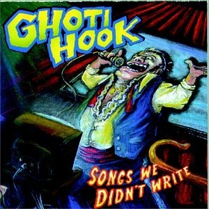 Ghoti Hook Songs We Didn't Write cover art