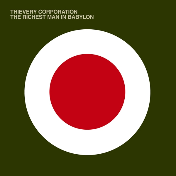 Thievery Corporation The Richest Man in Babylon cover art