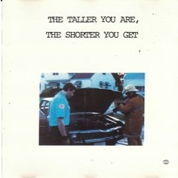 My Dad Is Dead The Taller You Are, the Shorter You Get cover art