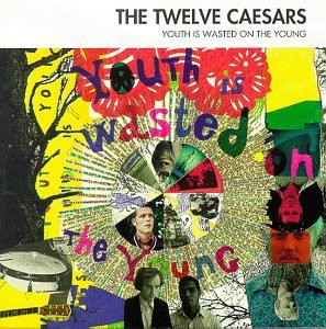 Caesars Youth Is Wasted on the Young cover art