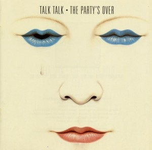 Talk Talk The Party's Over cover art