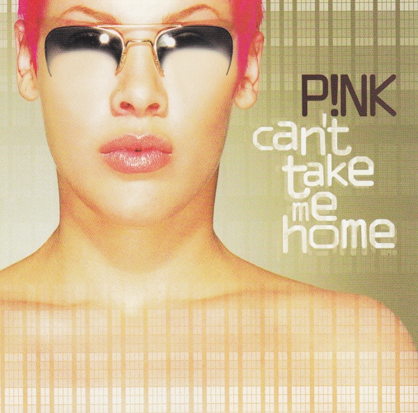 P!nk Can't Take Me Home cover art