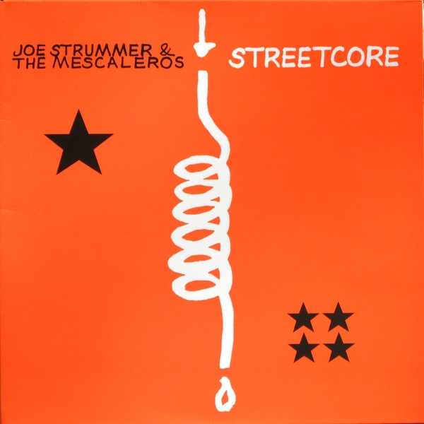 Joe Strummer & the Mescaleros Streetcore cover art
