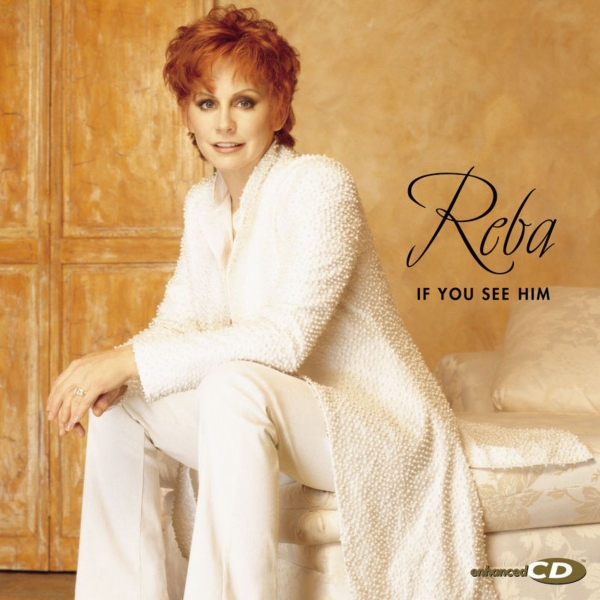 Reba McEntire If You See Him cover art