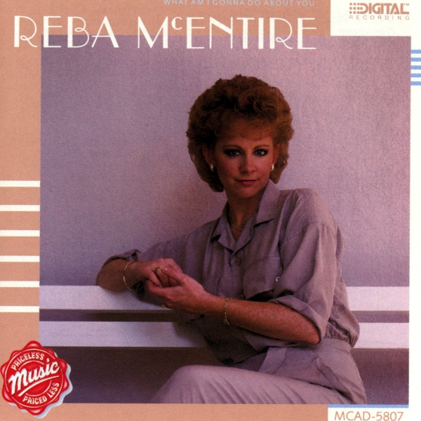 Reba McEntire What Am I Gonna Do About You Cover Art