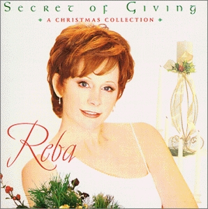 Reba McEntire Secret of Giving: A Christmas Collection cover art