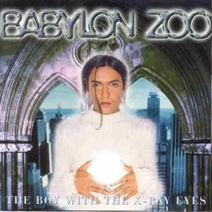 Babylon Zoo The Boy With the X-Ray Eyes cover art