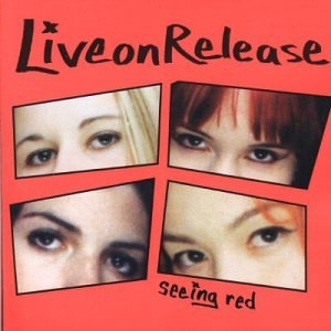 LiveonRelease Seeing Red Cover Art
