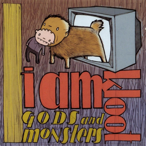 I Am Kloot Gods and Monsters cover art
