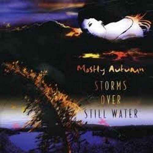 Mostly Autumn Storms Over Still Water cover art