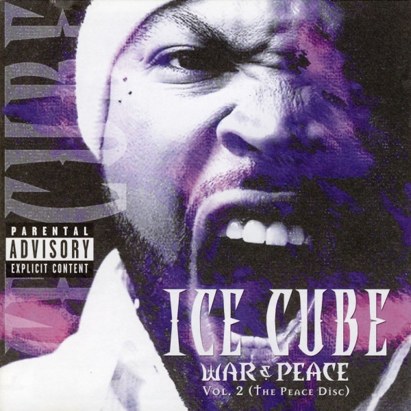 Ice Cube War & Peace, Vol. 2: The Peace Disc cover art