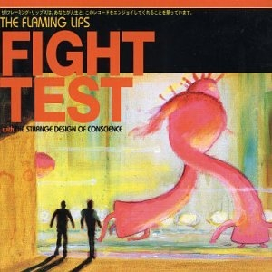 The Flaming Lips Fight Test Cover Art