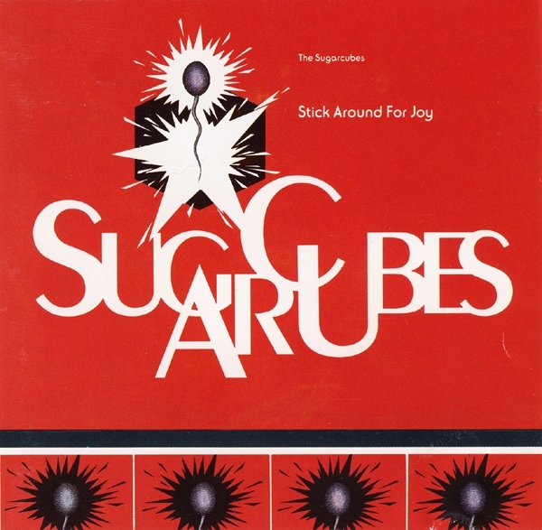 The Sugarcubes Stick Around for Joy Cover Art