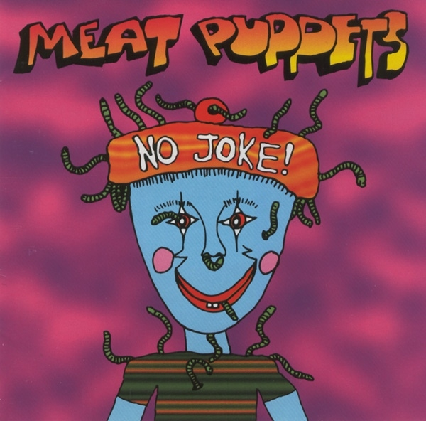 Meat Puppets No Joke! cover art