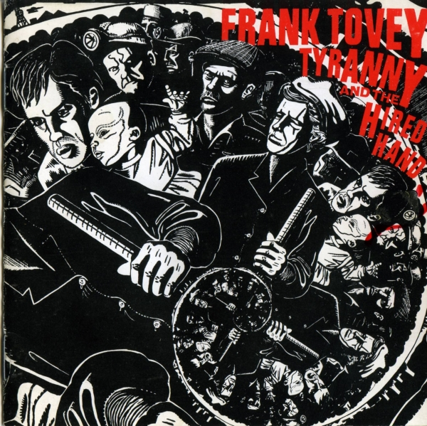 Frank Tovey Tyranny and the Hired Hand Cover Art
