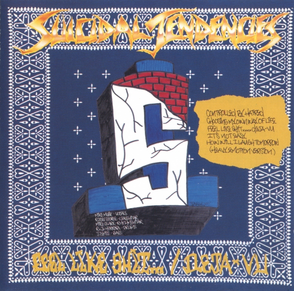 Suicidal Tendencies Controlled by Hatred / Feel Like Shit… Deja‐Vu cover art