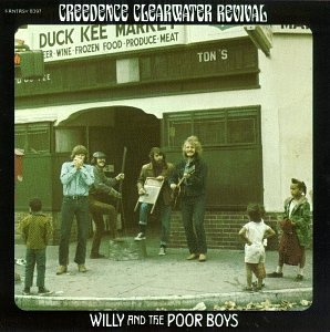 Creedence Clearwater Revival Willy and the Poor Boys cover art