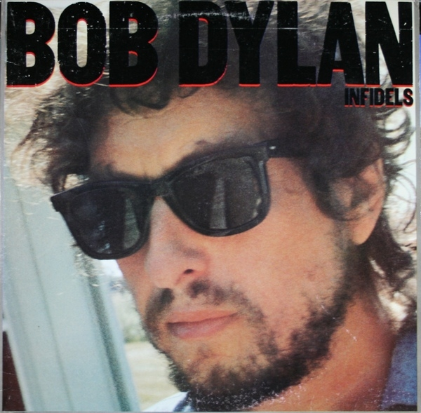 Bob Dylan Infidels cover art
