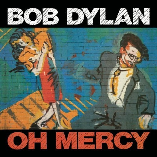 Bob Dylan Oh Mercy cover art